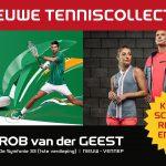 Nieuwe tenniscollectie bij SPORT 2000 Rob van der Geest